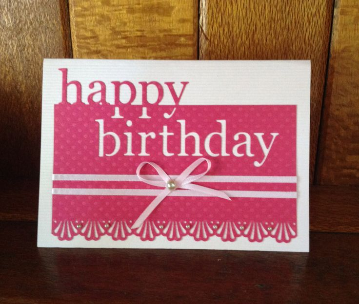 happy birthday dies for card making ; 0d0a04579332c9e37f26f09d523b8776--happy-birthday-birthday-cards