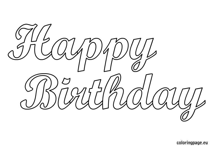 happy birthday free printable coloring pages ; a92b6bf6920a16b3cdf25d452ab86743