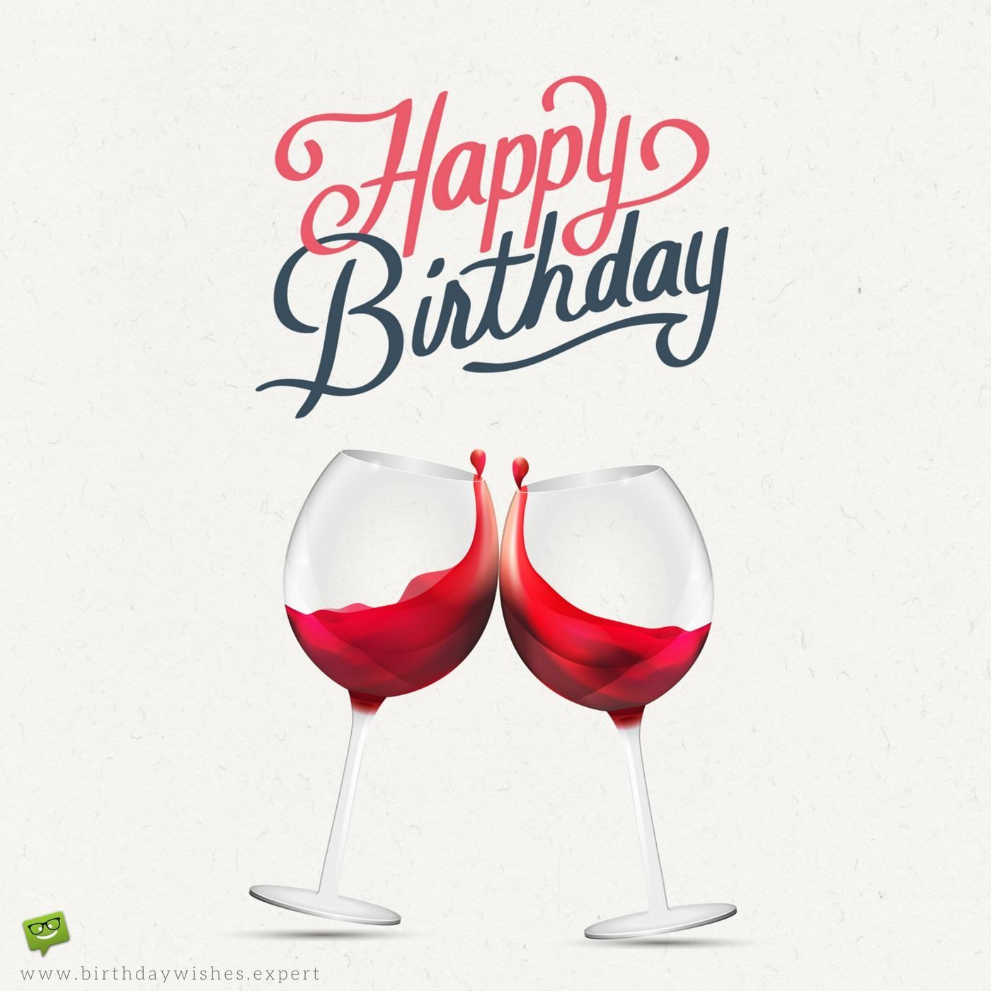 happy birthday glass of wine ; Romantic-birthday-wish-for-husband-on-image-with-two-glasses-of-red-wine