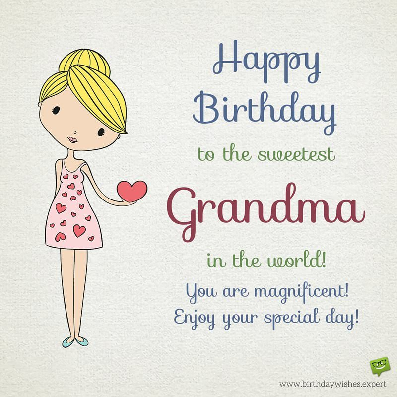 happy birthday granny ; Cute-Birthday-wish-for-best-grandma-in-the-whole-world