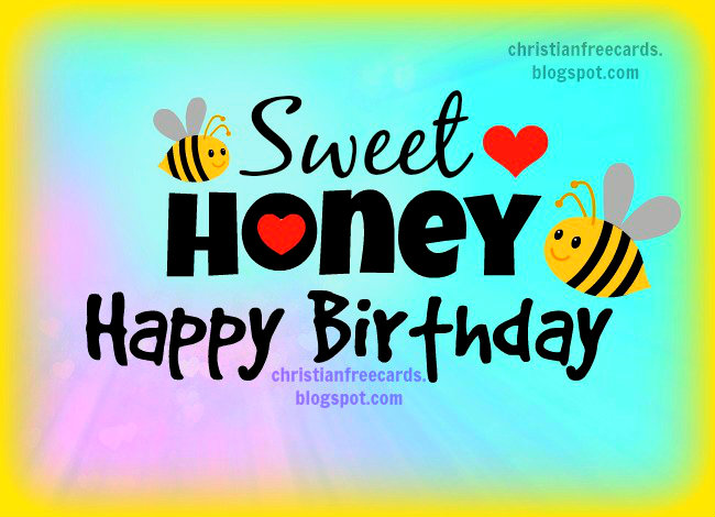 happy birthday honey images ; 78eb567bce07ae4f42763c59ad0183de
