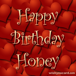 happy birthday honey images ; Honey