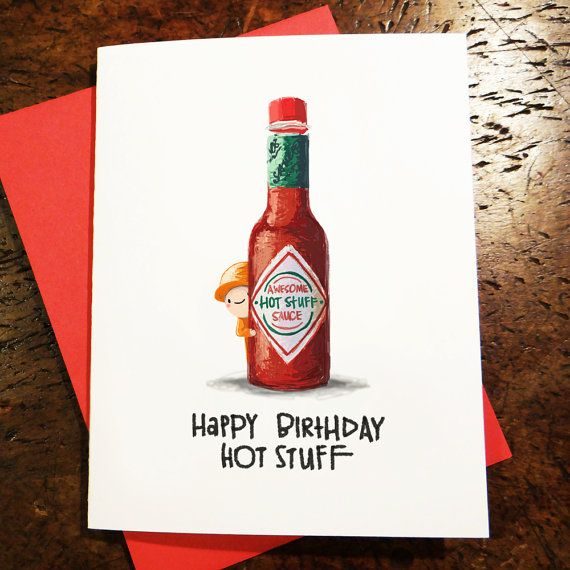 happy birthday hot stuff card ; 170ff035d17d601c3c193d8c74940924