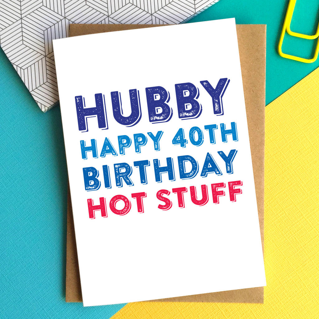 happy birthday hot stuff card ; original_happy-birthday-hubby-personalised-birthday-card
