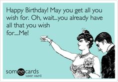 happy birthday husband funny quotes ; e531a6a42aa7951e5c04ddd8e282c6b2--happy-birthday-ecard-birthday-funnies