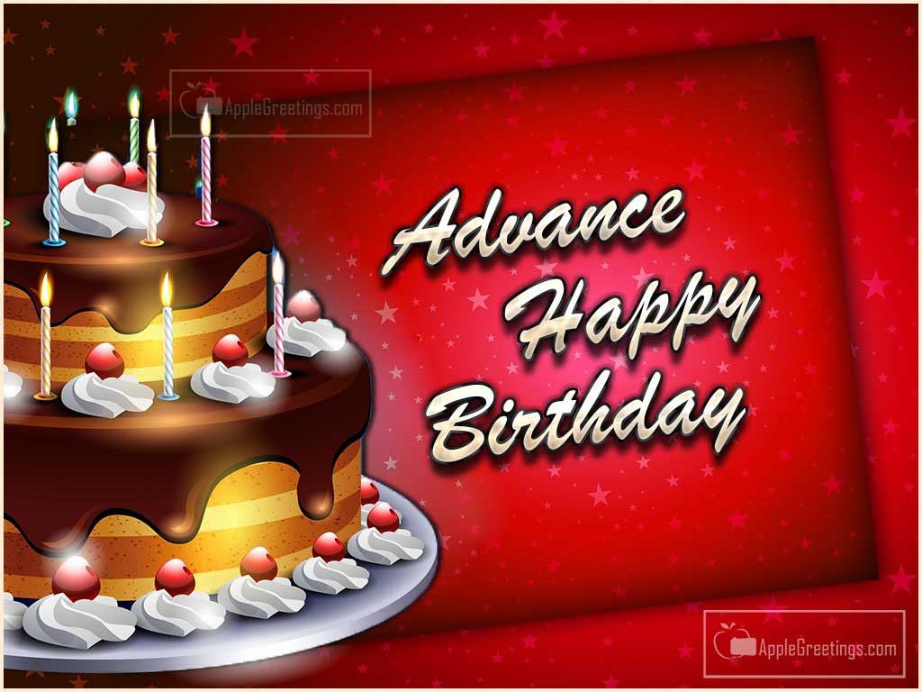 happy birthday in advance greeting cards ; T-888