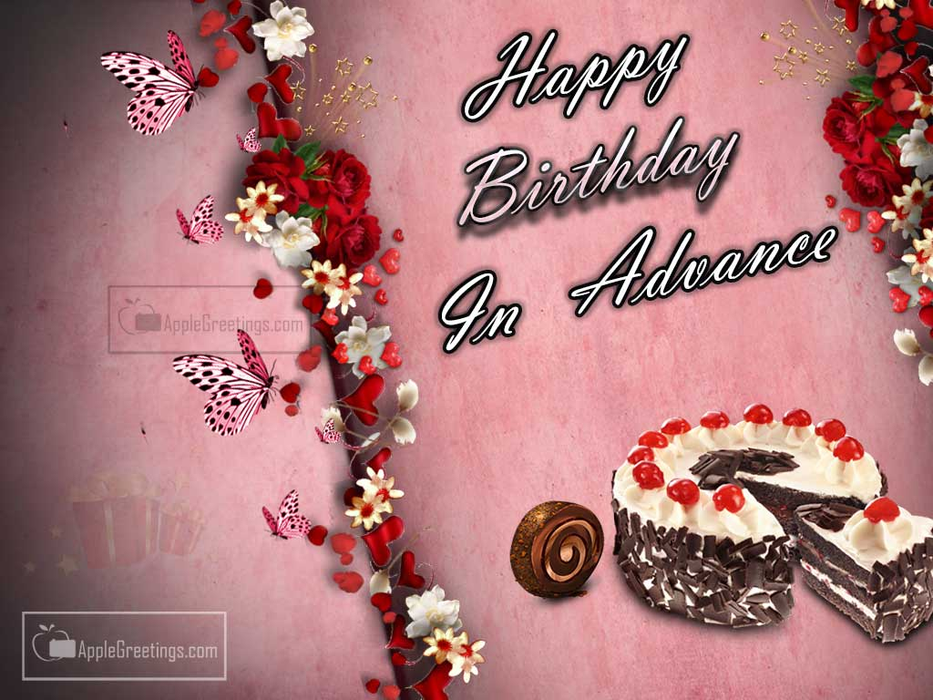 happy birthday in advance greeting cards ; T-893