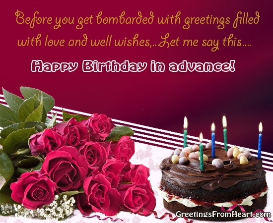 happy birthday in advance greeting cards ; advance-birthday-wishes-cards-happy-birthday-in-advance-greeting-cards