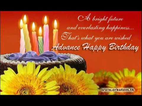 happy birthday in advance greeting cards ; hqdefault