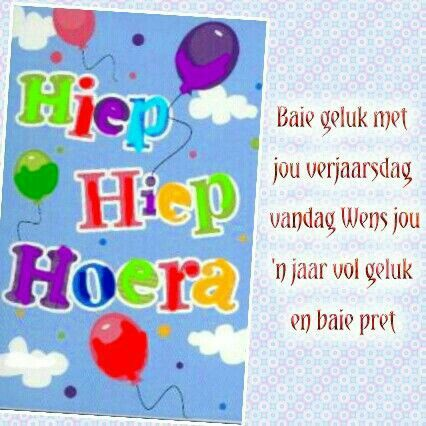 happy birthday in afrikaans ; 2dc27827f9fee7096c5586a6d0128e83