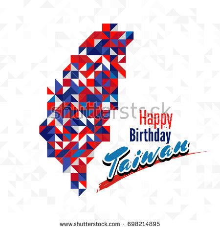 happy birthday in taiwanese ; stock-vector-happy-birthday-day-taiwan-with-red-blue-and-white-color-map-for-greeting-card-wallpaper-and-698214895