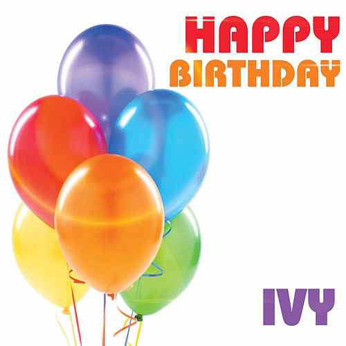 happy birthday ivy ; 500x500