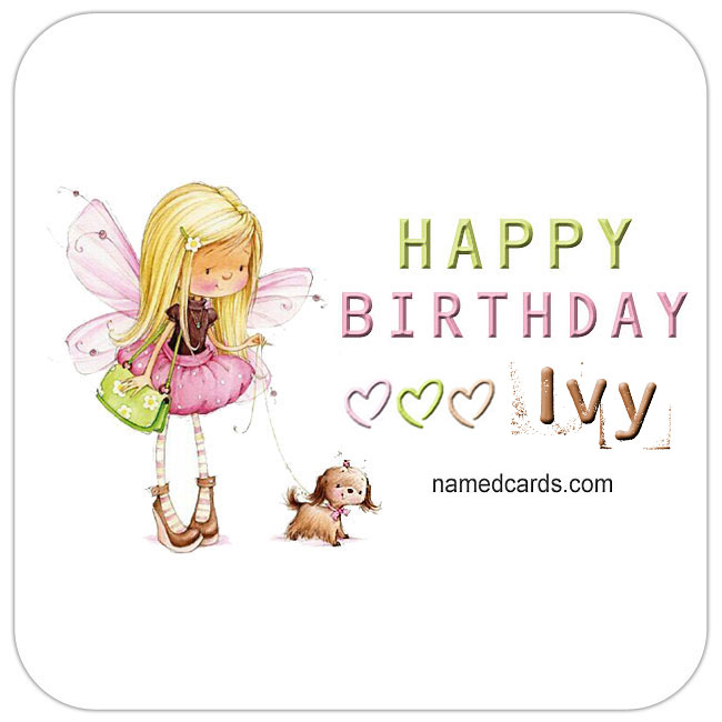 happy birthday ivy ; Happy-Birthday-Ivy-Card-For-Facebook