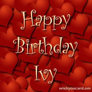 happy birthday ivy ; Ivy
