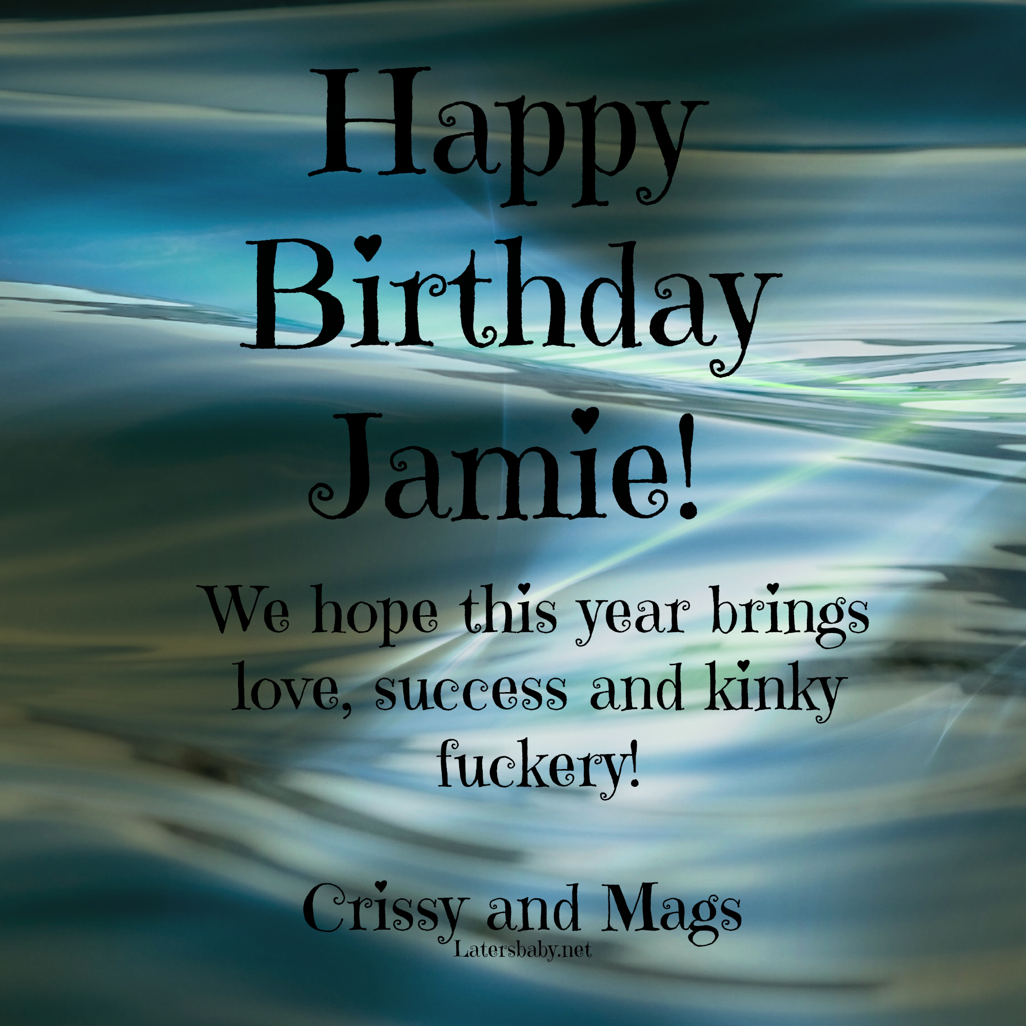 happy birthday jamie ; JamiesBirthdayLB3