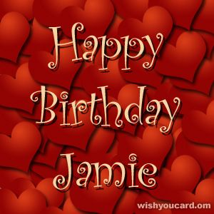 happy birthday jamie ; d8f30e83ce5f9ff7ba9e074f87feb926