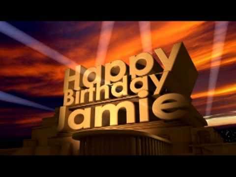 happy birthday jamie ; hqdefault