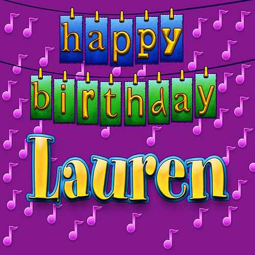 happy birthday lauren ; 500x500