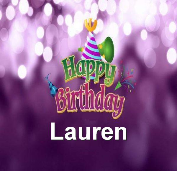 happy birthday lauren ; Happy-Birthday-Lauren