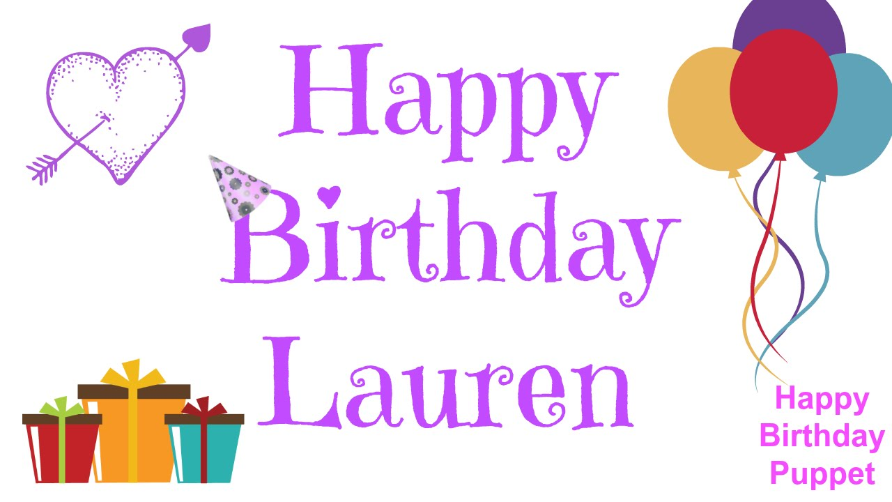 happy birthday lauren ; maxresdefault-2