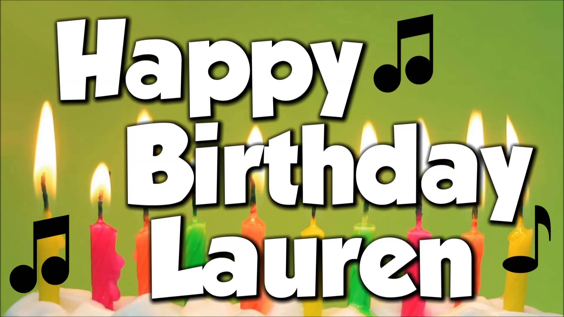 happy birthday lauren ; maxresdefault