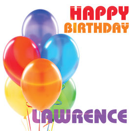 happy birthday lawrence ; 268x0w-1