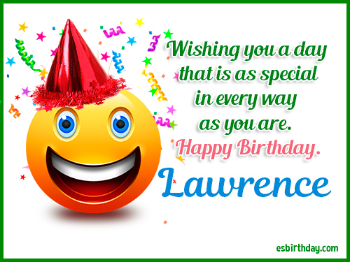 happy birthday lawrence ; Lawrence-Happy-Birthday-2