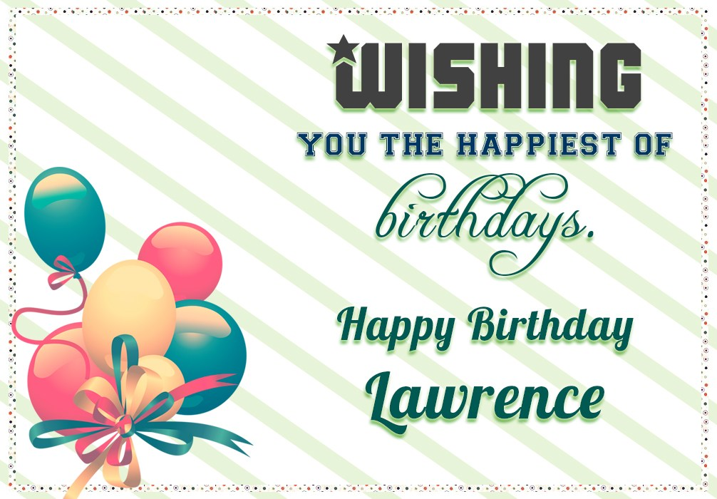 happy birthday lawrence ; azbirthdaywishes-birthdaypics-25910