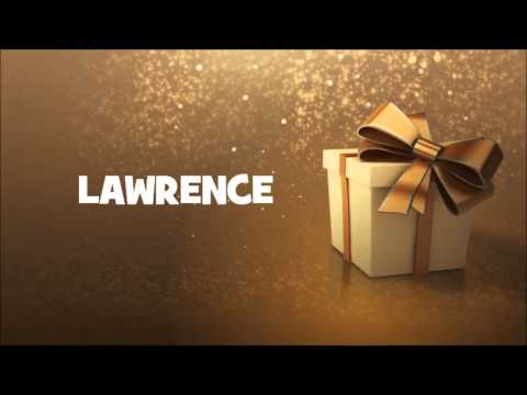 happy birthday lawrence ; hqdefault-4