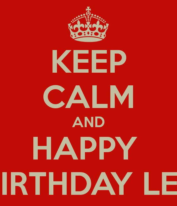 happy birthday lee ; keep-calm-and-happy-birthday-lee