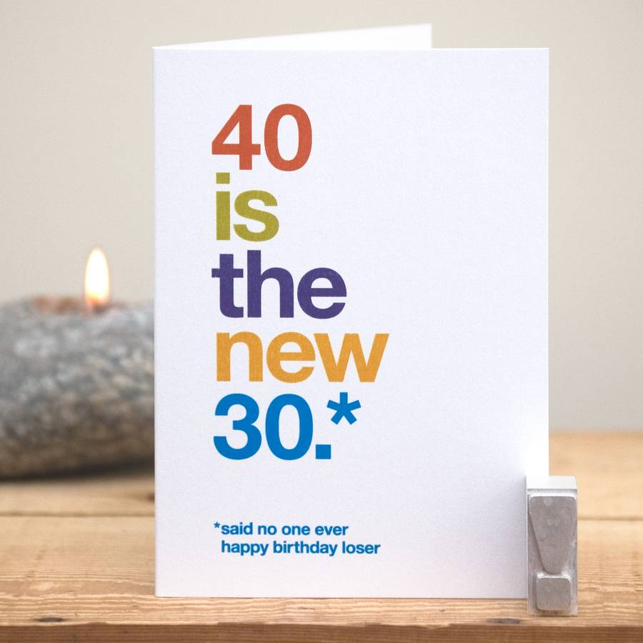 happy birthday loser card ; original_40-is-the-new-30-humorous-birthday-card