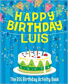 happy birthday luis ; 51AGpGJ7pbL
