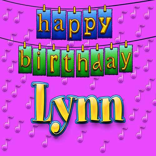 happy birthday lynn ; 500x500-1