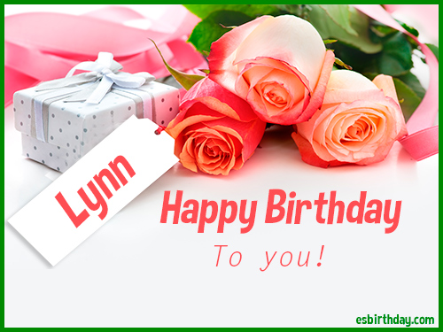 happy birthday lynn ; Lynn-Happy-Birthday