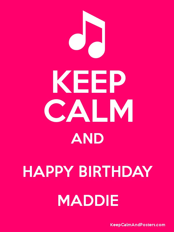 happy birthday maddie ; 8596823