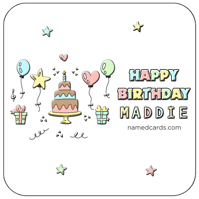 happy birthday maddie ; Happy-Birthday-Maddie-Card-Facebook