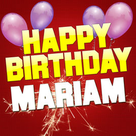 happy birthday mariam ; 268x0w