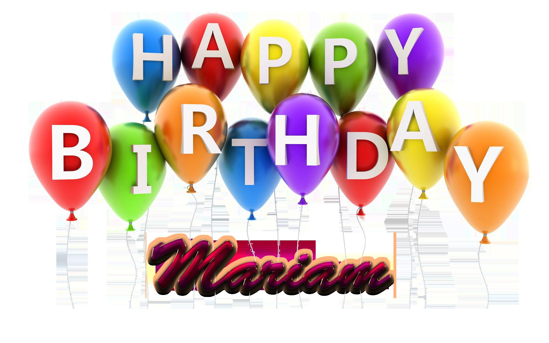 happy birthday mariam ; Mariam-Happy-Birthday-Balloons-Name-PNG