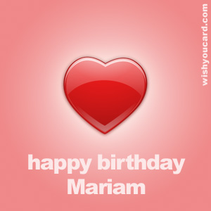 happy birthday mariam ; Mariam