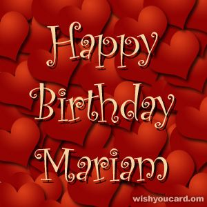 happy birthday mariam ; a5b8e8372095d9dea38043665efac558
