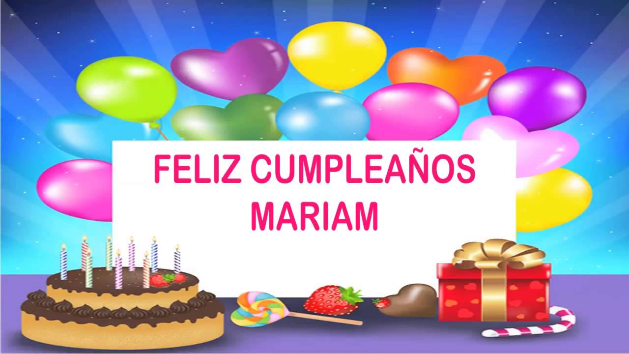 happy birthday mariam ; maxresdefault-1