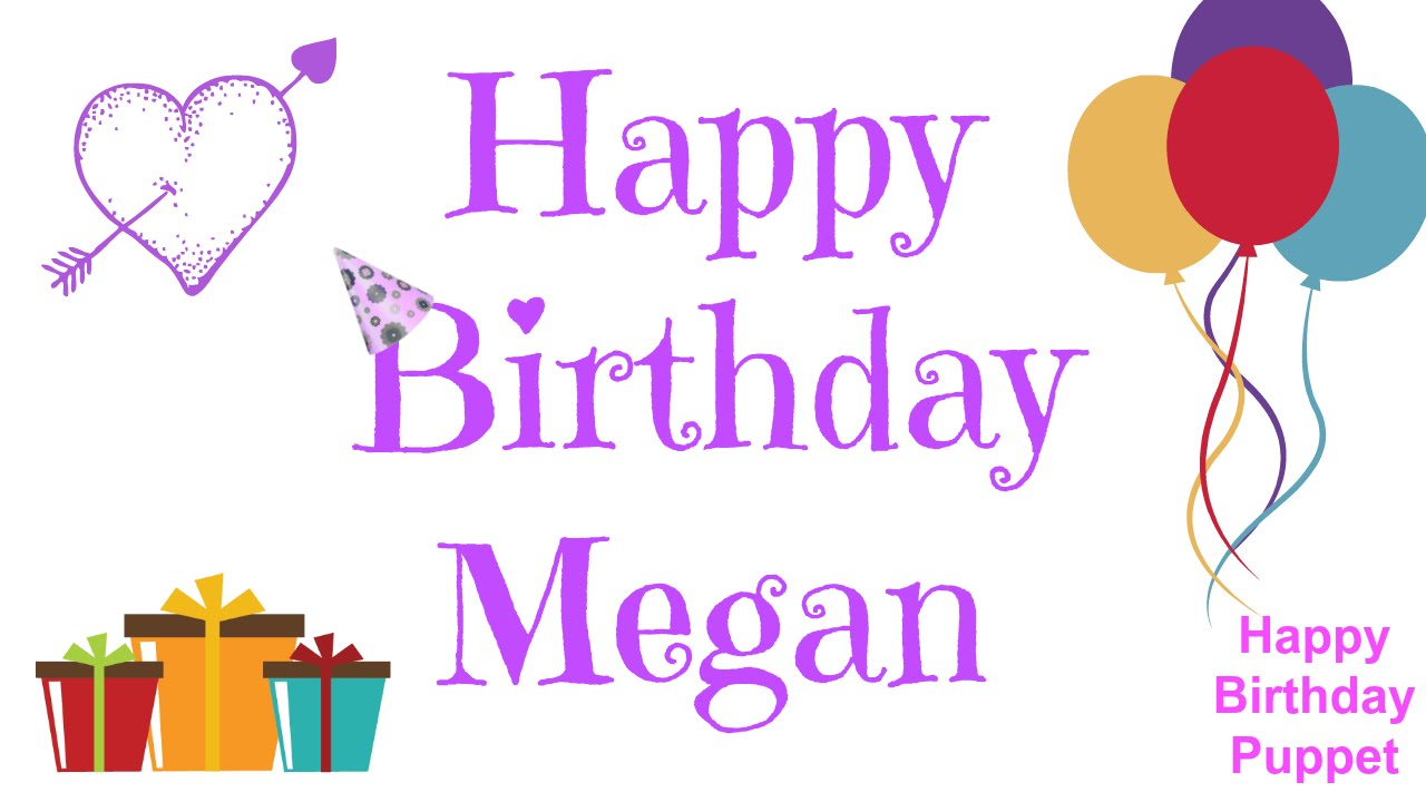 happy birthday megan images ; maxresdefault-2