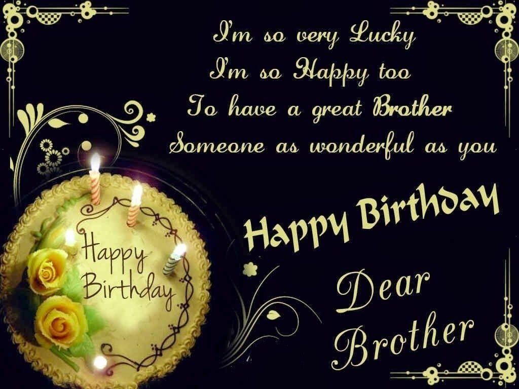 happy birthday message for cousin brother ; happy-birthday-to-my-brother-quotes-unique-birthday-quotes-for-brother-birthday-wishes-and-messages-of-happy-birthday-to-my-brother-quotes