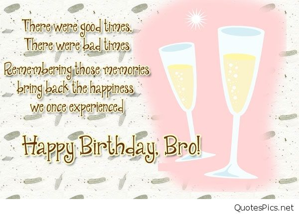 happy birthday message for elder brother ; birthday-quotes-for-elder-brother-from-brother-2