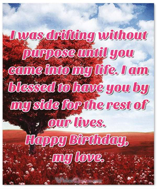 happy birthday message love my life ; Birthday-Wishes-for-Someone-Special-7-600x720