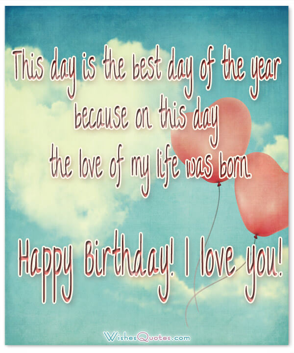 happy birthday message love my life ; happy-birthday-i-love-you