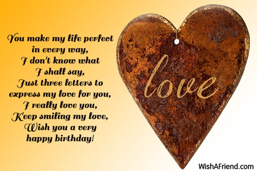 happy birthday message love my life ; happy-birthday-to-the-love-of-my-life-letter-you-make-my-life-perfect-in-love-birthday-message
