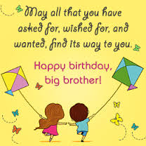 happy birthday message to a big sister ; birthday-quotes-for-brother-11