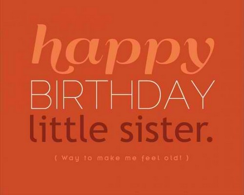 happy birthday message to little sister ; Happy_Birthday_Little_Sister_Quotes5