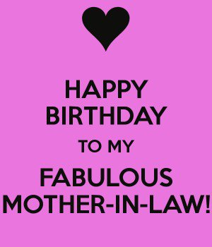 happy birthday message to mom in law ; 603aaa6ab4834916f346e8be51bedd01